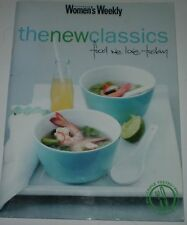 "'AUSTRALIAN WOMEN'S WEEKLY  ""THE NEW CLASSICS  FOOD WE LOVE TODAY "" (#X2026  M1)"