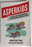 Asperkids By Jennifer Cook O'Toole - Guide To Loving Understanding Asperger
