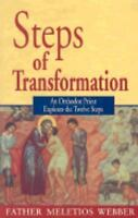 Steps of Transformation: An Orthodox Priest Explores the Twelve Steps (Paperback