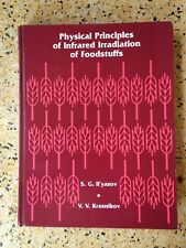 Physical Principles of Infrared Irradiation of Foodstuffs by S.G. Il'yasov & VVK