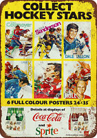 Canadian Hockey Legends Coke ad Reproduction Metal Sign tin 8 x 12
