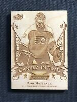 2019-20 UPPER DECK ENGRAINED RON HEXTALL CARVED IN TIME WOOD #CT-28