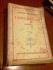 LIBRO I DIVORATORI ANNIE VIVANTI MONDADORI 7 EDIZIONE 1946