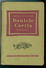 FOGAZZARO ANTONIO DANIELE CORTIS MONDADORI 1944 LETTERATURA ITALIANA