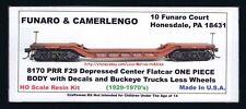 Funaro F&C 8170 DEPRESSED CENTER Flat PRR Pennsylvania 1-PC WITH BUCKEYE TRUCKS