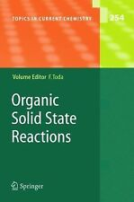 Topics in Current Chemistry: Organic Solid State Reactions 254 (2010, Paperback)