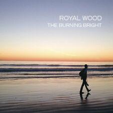 New: Royal Wood: Burning Bright Import Audio CD