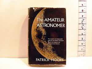 Vintage Book 1971 The Amateur Astronomer Patrick Moore - Hardback & Dust Jacket