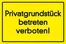 Privatgrundstück betreten verboten! Blechschild Schild Blech Tin Sign 20 x 30 cm