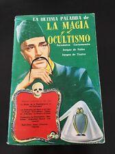 La Ultima Palabra De La Magia Y El Ocultismo / 1974 Rare Edition / MAGIC HISTORY