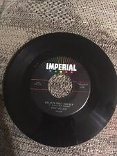 Ricky Nelson Believe What You Say/My Bucket Imperial 45