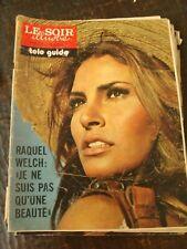 Le Soir Illustré - 18/7/1974 - Raquel Welch - Françoise Sagan - Tibet et Greg