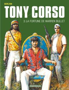 BD - TONY CORSO, TOME 3 > LA FORTUNE DE WARREN BULLET / BERLION, DARGAUD