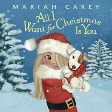 All I Want for Christmas Is You by Mariah Carey (2015, Picture Book)