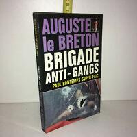 Auguste Le Breton PAUL BONTEMPS SUPER FLIC Brigade Anti Gangs 1979 - ZZ-10215