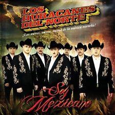 LOS HURACANES DEL NORTE - Soy Mexicano - CD