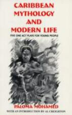 Caribbean Mythology and Modern Life: 5 Plays for Young People (Majority Press I