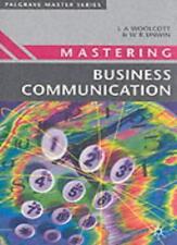 Mastering Business Communication (Palgrave Master Series),Lysbeth A. Woolcott,