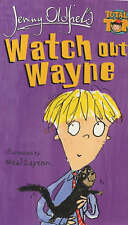 Oldfield, Jenny, Watch Out, Wayne: 2 (Totally Tom), Very Good Book