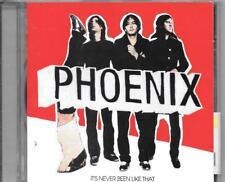 CD ALBUM 10 TITRES--PHOENIX--IT'S NEVER BEEN LIKE THAT--2006