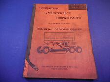 1950 Galion Motor Grader No.102 Operation Maintenance Repair Parts Manual