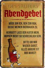 Abendgebet des Säufers... Bier Trinkspruch 20 x 30 Spruch Deko Blechschild 664