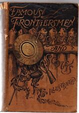FAMOUS FRONTIERSMEN,PIONEERS AND SCOUTS BY E.G. CATTERMOLE,A.B  +65 ILLUSTRATION