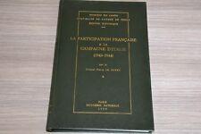 Colonel P. Le Goyet / Participation française à la campagne d'italie / Dédicacé