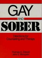 Gay and Sober: Directions for Counseling and Therapy