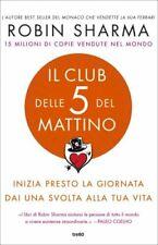 LIBRO IL CLUB DELLE 5 DEL MATTINO - ROBIN S. SHARMA