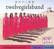 Instant Live: Pechanga Casino - Temecula, CA, 10/28/05 by Twelve Girls Band 2CDs