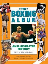 The Boxing Album: An Illustrated History (Handbook Series) New Hardcover Book Pe