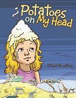Potatoes on My Head (Paperback or Softback)