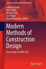 Modern Methods of Construction Design : Proceedings of ICMD 2013 (2014,...