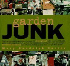 Garden Junk by Mary Randolph Carter