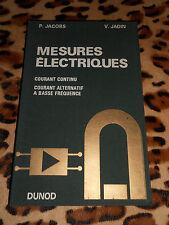 MESURES ELECTRIQUES - P. Jacobs, V. Jadin - Dunod, 1968