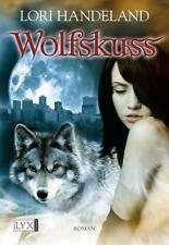 Wolfskuss / Geschöpfe der Nacht Bd.1 von Lori Handeland (2008, Taschenbuch)