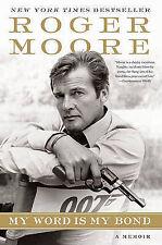 (Very Good)-My Word Is My Bond (Paperback)-Owen, Gareth,Moore, Roger-0061673897
