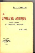 LA SAGESSE ANTIQUE. DR. ANNIE BESANT.