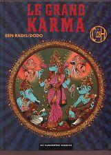 Le Grand Karma - Text: Dodo, Zeichnungen: Ben Radis - FRANZÖSISCH ORIGINAL COMIC