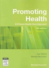 Promoting Health: The Primary Health Care Approach by Glenda Verinder, Lyn...