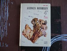 ANCIEN LIVRE SCOLAIRE SCIENCES NATURELLES COURS OBRE 4EME HACHETTE 1962