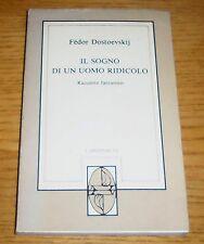 IL SOGNO DI UN UOMO RIDICOLO Due Racconti fantastici Dostoevskij L'ARGONAUTA '83