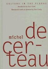 Culture In The Plural by Michel De Certeau