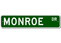 MONROE Street Sign - Personalized Last Name Sign
