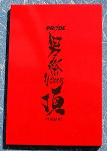 MMA PRIDE 12/31/2005 ''ITADAKI,,PROGRAM  FEDOR EMELIANENKO NAOYA OGAWA
