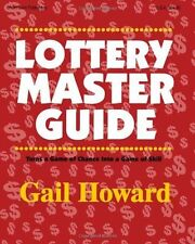 Lottery Master Guide: By Gail Howard