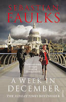 Sebastian Faulks A Week In December 2010 Paperback