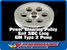 CAL CUSTOM POWER STEERING PULLEY SUIT SBC LONG GM TYPE 2 POWER STEERING PUMP