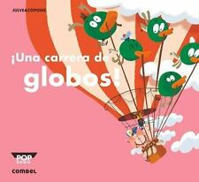 UNA CARRERA DE GLOBOS! - COPONS, JAUME/ JULVE, -SCAR (ILT) - NEW HARDCOVER BOOK